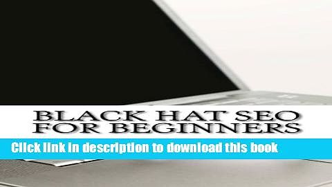 Black Hat SEO For Beginners Download Full Ebook