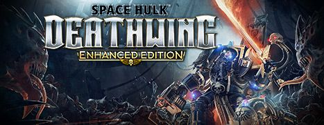 Daily Deal - Space Hulk: Deathwing - Enhanced Edition, 50% Off