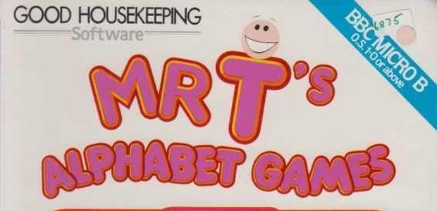 Have You Played. Mr T's Alphabet Games?