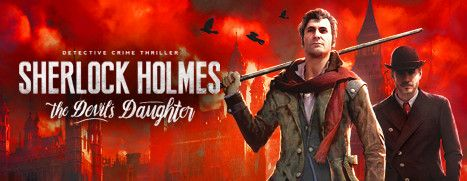 Daily Deal - Sherlock Holmes: The Devil's Daughter, 70% Off