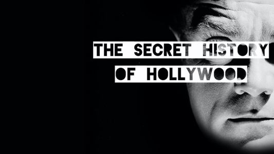 THE SECRET HISTORY OF HOLLYWOOD Podcast Series Will Be Developed as Film Projects