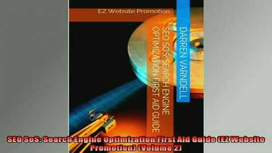 READ book SEO SoS Search Engine Optimization First Aid Guide EZ Website Promotion Volume 2 DOWNLOAD ONLINE