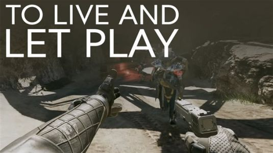 To Live And Let Play
