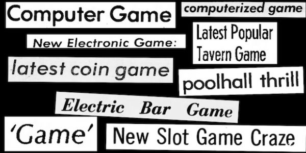 "Video Game History Foundation explores early names for ""video games"""