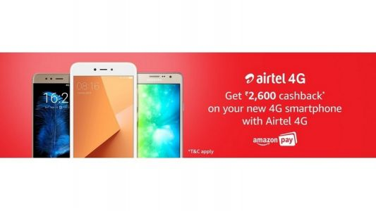 Airtel partners with Amazon to give Rs 2,600 cashback on select 4G smartphones