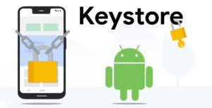 Google introduces new 'Keystore' features to keep user data secure