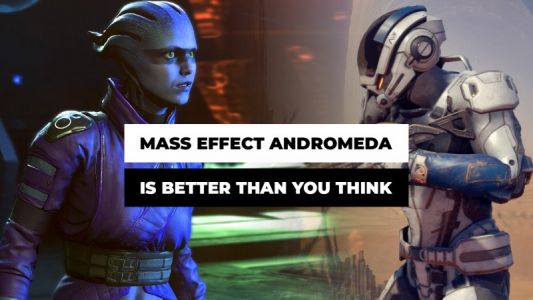 Why Mass Effect Andromeda Is A Better Game Than You Think