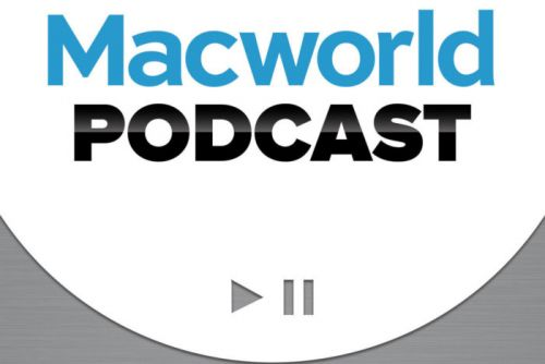 Macworld Podcast: Join us on Wednesday, May 23, at 10 a.m. Pacific