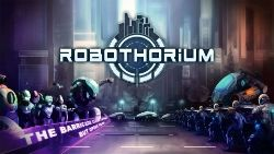 From Gamesom sci-fi game Robothorium is coming to Switch in 2019