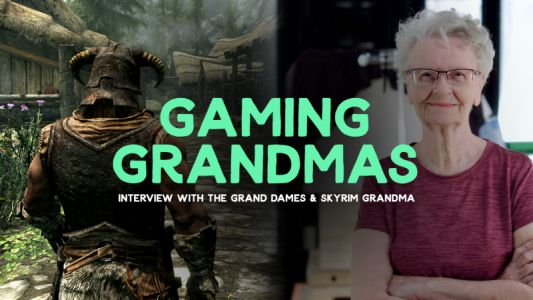 Grand Dames Interview: Ageism In Gaming, Skyrim Grandma Has A Sword, And The Beauty Of The Gaming Community
